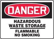 Danger - Hazardous Waste Storage Flammable No Smoking