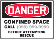 Danger - Confined Space Call ___ Before Attempting Rescue