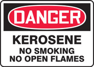 Danger - Kerosene No Smoking No Open Flames