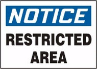 Notice - Restricted Area
