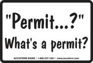 Permit...? What''s A Permit?