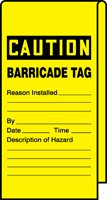 Caution Barricade Tag- Wrap n Stick Safety Tag