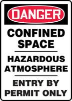 Danger - Confined Space Hazardous Atmosphere Entry By Permit Only - Dura-Fiberglass - 14'' X 10''