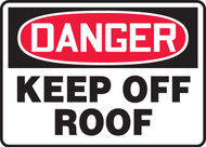 Danger - Keep Off Roof