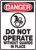 Danger - Do Not Operate Without Guards In Place Sign 1