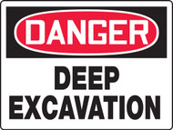 MCSP189 Danger Deep Excavation Big Safety Sign