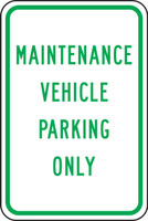 FRP267RA Maintenance Vehicle Parking Only Sign