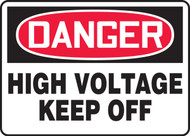 Danger - High Voltage Keep Off