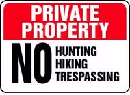 Private Property - No Hunting Hiking Trespassing