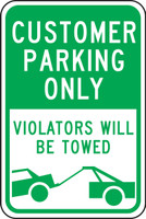 Customers Parking Only Violators Will Be Towed Sign