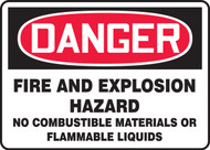 Danger - Danger Fire And Explosion Hazard No Combustible Materials