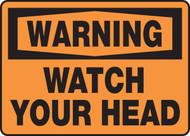 Warning - Watch Your Head