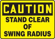 Caution - Stand Clear Of Swing Radius - Adhesive Dura-Vinyl - 7'' X 10''