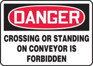 Danger - Crossing Or Standing On Conveyor Is Forbidden