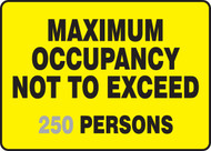 Maximum Occupancy Not To Exceed ___ Persons