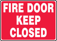 Fire Door Keep Closed - Adhesive Vinyl - 7'' X 10''