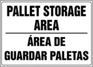 Pallet Storage Area Sign -Bilingual Spanish Sign
