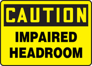 Caution - Impaired Headroom
