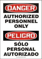 Bilingual Spanish Authorized Personnel Only Sign