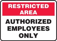 Authorized Employees Only - Dura-Fiberglass - 7'' X 10''