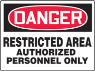 Danger - Restricted Area Authorized Personnel Only - Plastic - 24'' X 36''