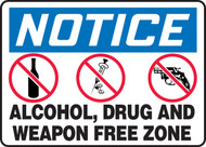 Notice - Alcohol, Drug And Weapon Free Zone Sign
