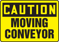 Caution - Moving Conveyor