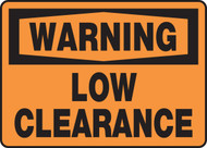 Warning - Low Clearance