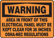 Warning - Area In Front Of This Electrical Panel Must Be Kept Clear For 36 Inches Osha-Nec Regulations - .040 Aluminum - 10'' X 14''