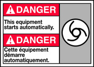 Danger This Equipment Starts Automatically (W/Graphic)
