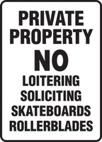 private property no loitering soliciting skateboards sign MATR501