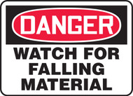 Danger - Watch For Falling Material