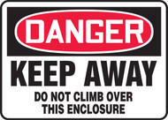 Danger - Keep Away Do Not Climb Over This Enclosure