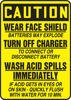 Caution - Wear Face Shield Batteries May Explode Turn Off Charger To Connect Or Disconnect Battery Wash Acid Spills Immediately If Acid Gets In Eyes Or On Skin - Quickly Flush With Water For 10 Min. - Adhesive Vinyl - 14'' X 10''