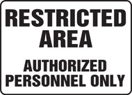 Restricted Area Authorized Personnel Only Sign 1