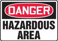 Danger - Hazardous Area Authorized Personnel Only - Dura-Fiberglass - 10'' X 14''