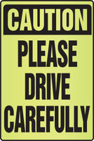 Caution Please Drive Carefully- Fluorescent Alert Signs