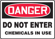 Danger - Do Not Enter Chemicals In Use