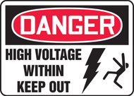 Danger - High Voltage Within Keep Out Sign