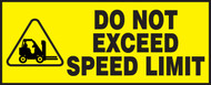 Do Not Exceed Speed Limit Label (w/graphic)