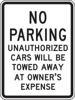 No Parking Unauthorized Cars Will Be Towed Away At Owners Expense Sign