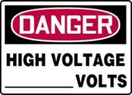 Danger - High Voltage ___ Volts