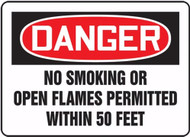 Danger - No Smoking Or Open Flames Permitted Within 50 Feet