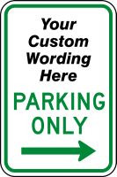 Semi Custom Parking Only Sign