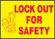 Lockout For Safety Sign