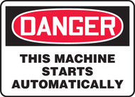 Danger - This Machine Starts Automatically