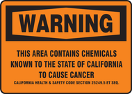Warning This Area Contains Chemicals Known To The State Of California To Cause Cancer