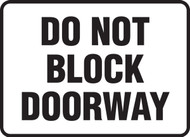 Do Not Block Doorway