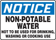 Notice - Non-Potable Water Not To Be Used For Drinking, Washing Or Cooking Use