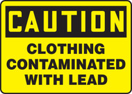 Caution - Clothing Contaminated With Lead